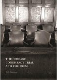 The Chicago Conspiracy Trial and the Press