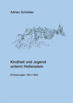 Kindheit und Jugend unterm Hellenstein (eBook, ePUB)