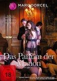 Das Parfüm der Manon