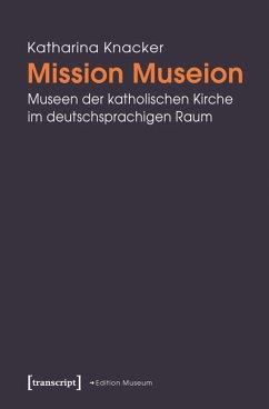 Mission Museion (eBook, PDF) - Knacker, Katharina