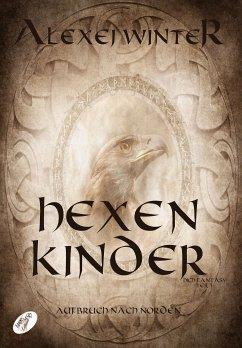 Hexenkinder (eBook, ePUB) - Winter, Alexej