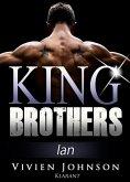King Brothers - IAN. Erotischer Liebesroman (eBook, ePUB)