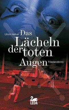 Das Lächeln der toten Augen / Hauptkommissar Trevisan Bd.4 (eBook, ePUB) - Hefner, Ulrich