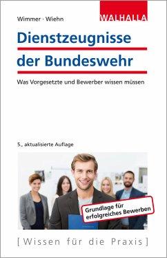 Dienstzeugnisse der Bundeswehr (eBook, ePUB) - Wimmer, Hans-Peter; Wiehn, Matthias