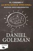 El Cerebro Y La Inteligencia Emocional / The Brain and Emotional Intelligence: New Insights