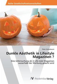 Dunkle Aästhetik in Lifestyle Magazinen ?