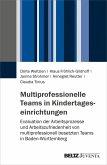 Multiprofessionelle Teams in Kindertageseinrichtungen (eBook, PDF)