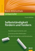 Selbstständigkeit fördern und fordern (eBook, PDF)