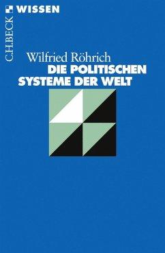 Die politischen Systeme der Welt (eBook, ePUB) - Röhrich, Wilfried