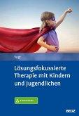 Lösungsfokussierte Therapie mit Kindern und Jugendlichen (eBook, PDF)
