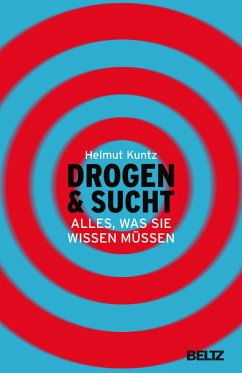 Drogen & Sucht (eBook, ePUB) - Kuntz, Helmut