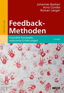 Feedback-Methoden (eBook, PDF) - Bastian, Johannes; Combe, Arno; Langer, Roman