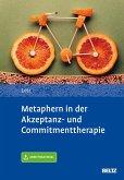 Metaphern in der Akzeptanz- und Commitmenttherapie (eBook, PDF)