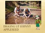 Digging Up Johnny Appleseed (Hello History!) (eBook, ePUB)
