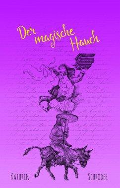 Der magische Hauch