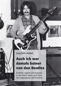 Auch ich war damals keiner von den Beatles