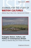 Ecologies: Nature, Culture, and Politics in Contemporary Britain