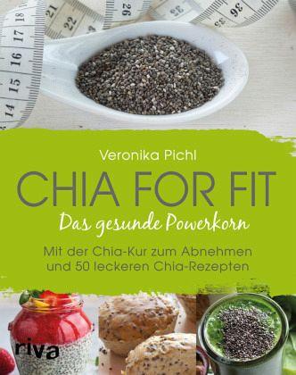 Chia for fit - Pichl, Veronika