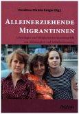 Alleinerziehende Migrantinnen
