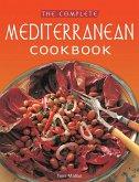 The Complete Mediterranean Cookbook: [over 270 Recipes]