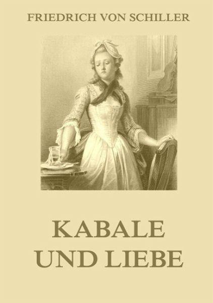 Kabale Und Liebe Inhaltsangabe