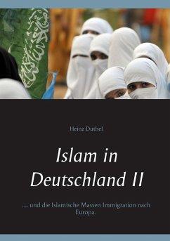 Islam in Deutschland II - Duthel, Heinz