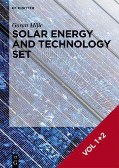 Solar Energy and Technology. Set Vol. 1+2 - Mijic, Goran