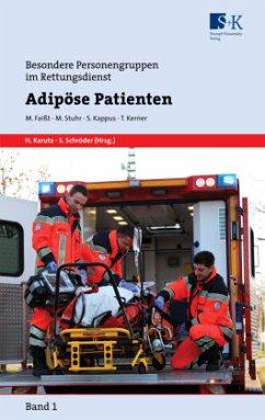 Adipöse Patienten - Faißt, Maik; Stuhr, Markus; Kappus, Stefan; Kerner, Thoralf