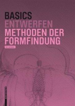 Basics Entwurf Methoden der Formfindung - Jormakka, Kari