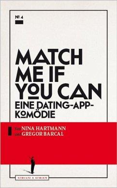 Match me if you can - Hartmann, Nina; Barcal, Gregor