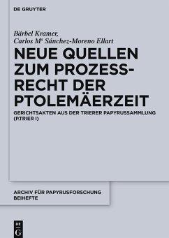 Neue Quellen zum Prozeßrecht der Ptolemäerzeit