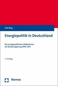 Energiepolitik in Deutschland - Illing, Falk