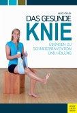 Das gesunde Knie (eBook, ePUB)