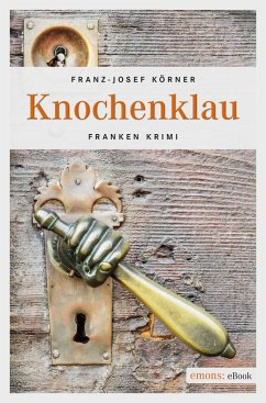 Knochenklau (eBook, ePUB) - Körner, Franz-Josef