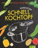 Kochen mit dem Schnellkochtopf (eBook, ePUB)