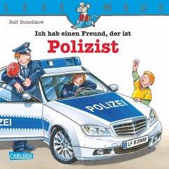 LESEMAUS: Ich hab einen Freund, der ist Polizist