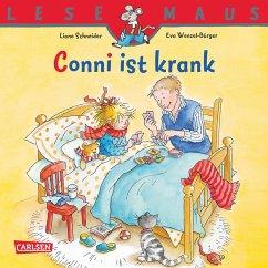 LESEMAUS: Conni ist krank (eBook, ePUB) - Schneider, Liane