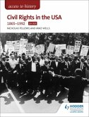 Access to History: Civil Rights in the USA 1865-1992