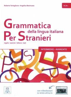 Grammatica della lingua italiana per stranieri - intermedio - avanzato - Tartaglione, Roberto; Benincasa, Angelica