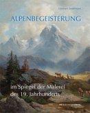 Alpenbegeisterung im Spiegel der Malerei des 19. Jahrhunderts