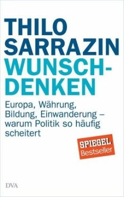 Wunschdenken - Sarrazin, Thilo