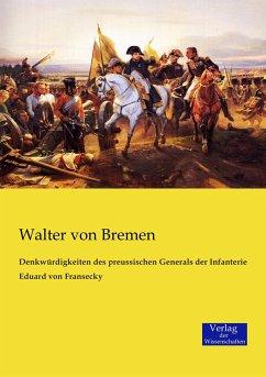 Denkwürdigkeiten des preussischen Generals der Infanterie Eduard von Fransecky