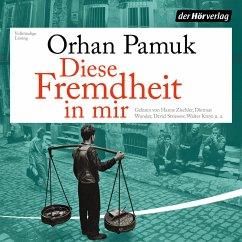 Diese Fremdheit in mir (MP3-Download) - Pamuk, Orhan
