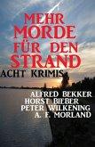 Mehr Morde für den Strand: Acht Krimis (eBook, ePUB)