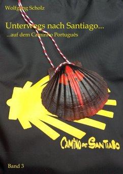 Unterwegs nach Santiago... (eBook, ePUB)