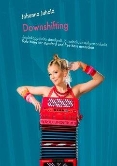 Downshifting (eBook, ePUB) - Juhola, Johanna