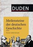 Meilensteine der deutschen Geschichte (eBook, ePUB)