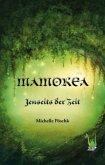 Mamorea - Jenseits der Zeit