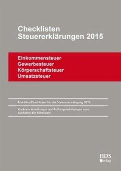 Checklisten Steuererklärungen 2015 - Arndt, Thomas; Perbey, Uwe; Lähn, Annette