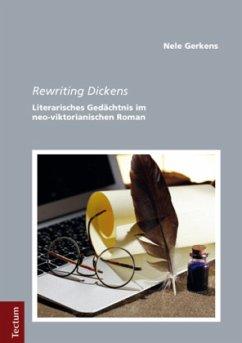 Rewriting Dickens - Gerkens, Nele